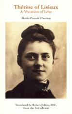 THÉRÈSE OF LISIEUX<br>A Vocation of Love