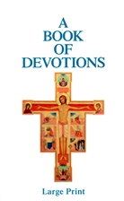 A BOOK OF DEVOTIONS: LARGE PRINT
