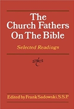 CHURCH FATHERS ON THE BIBLE
