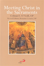 MEETING CHRIST IN THE SACRAMENTS
