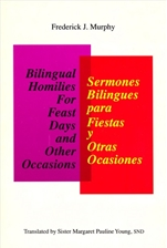 BILINGUAL HOMILIES FOR FEAST DAYS AND OTHER OCCASIONS