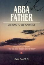 ABBA FATHER<br>We Long to See Your Face