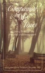 COMPANION TO MY TEARS<br>Working Through the Process of Bereavement<br>(Please choose Sales Catalog for Shipping Charge)