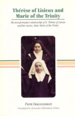 THÉRÈSE OF LISIEUX AND MARIE OF TRINITY