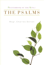 PRAYERBOOK OF THE KING: THE PSALMS