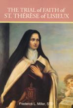 THE TRIAL OF FAITH OF ST. THÉRÈSE OF LISIEUX