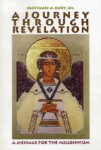 A JOURNEY THROUGH REVELATION<br>A Message for the Millennium
