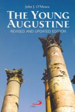 THE YOUNG AUGUSTINE<br>Revised and Updated Edition