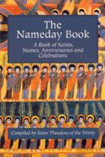 THE NAMEDAY BOOK<br>A Book of Saints, Names, Anniversaries and Celebrations
