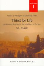 THIRST FOR LIFE, VOL. 1 - ST. MARK