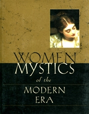 WOMEN MYSTICS OF THE MODERN ERA<br>15th - 18th Centuries