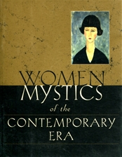 WOMEN MYSTICS OF THE CONTEMPORARY ERA<br>19th - 20th Centuries