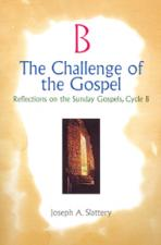 CHALLENGE OF THE GOSPEL, CYCLE B<br>(Please choose Sales Catalog for Shipping Charge)