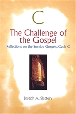 CHALLENGE OF THE GOSPEL, CYCLE C