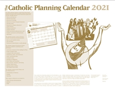 THE CATHOLIC PLANNING CALENDAR 2021