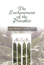 ENCHANTMENT OF THE PARABLES