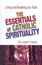 ESSENTIALS OF CATHOLIC SPIRITUALITY