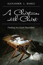 A CHRISTMAS WITH CHRIST<br>Finding Joy Each December