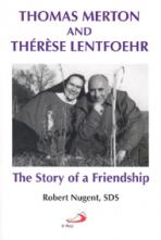 THOMAS MERTON AND THÉRÈSE LENTFOEHR