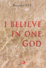 I BELIEVE IN ONE GOD