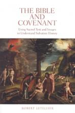 THE BIBLE AND COVENANT