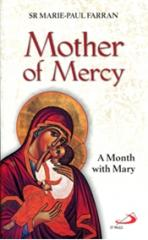MOTHER OF MERCY<br>A Month with Mary