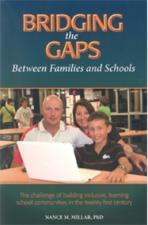 BRIDGING THE GAPS BETWEEN FAMILIES AND SCHOOLS