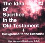 THE IDEA OF SACRIFICE IN THE OLD TESTAMENT
