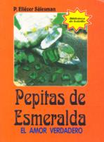 PEPITAS DE ESMERALDA<br>(Please choose Sales Catalog for Shipping Charge)
