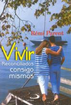 VIVIR RECONCILIADOS CONSIGO MISMOS<br>(Please choose Sales Catalog for Shipping Charge)