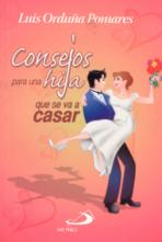 CONSEJOS PARA UNA HIJA QUE SE VA A CASAR<br>(Please choose Sales Catalog for Shipping Charge)