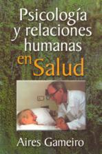 PSICOLOGÍA Y RELACIONES HUMANAS EN SALUD<br>(Please choose Sales Catalog for Shipping Charge)