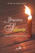 LA ORACION DE UN SOLITARIO<br>(Please choose Sales Catalog for Shipping Charge)