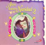 ARPA LLANERA DE NAVIDAD #2: VILLANCICOS - CD INSTRUMENTAL<br>(Please choose Sales Catalog for Shipping Charge)