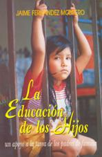 LA EDUCACION DE LOS HIJOS<br>(Please choose Sales Catalog for Shipping Charge)