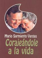 CORAJEÁNDOLE A LA VIDA<br>(Please choose Sales Catalog for Shipping Charge)