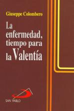 LA ENFERMEDAD, TIEMPO PARA LA VALENTÍA<br>(Please choose Sales Catalog for Shipping Charge)