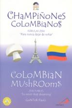CHAMPIÑONES COLOMBIANOS - BILINGÚE<br>(Please choose Sales Catalog for Shipping Charge)