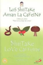 SHIITAKE AMAN LA CAFEÍNA, LOS - BILINGÚE<br>(Please choose Sales Catalog for Shipping Charge)