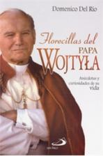 FLORECILLAS DEL PAPA WOJTYLA<br>(Please choose Sales Catalog for Shipping Charge)