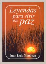LEYENDAS PARA VIVIR EN PAZ<br>(Please choose Sales Catalog for Shipping Charge)