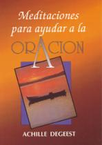 MEDITACIONES PARA AYUDAR A LA ORACION<br>(Please choose Sales Catalog for Shipping Charge)
