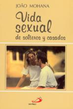 VIDA SEXUAL DE SOLTEROS Y CASADOS<br>(Please choose Sales Catalog for Shipping Charge)
