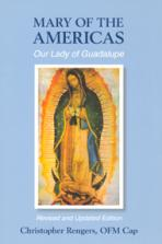 MARY OF THE AMERICAS<br>Our Lady of Guadalupe