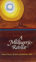 A MEDJUGORJE RETREAT