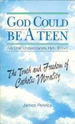 GOD COULD BE A TEEN<br>No One Understands Him Either