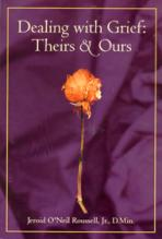 DEALING WITH GRIEF: THEIRS AND OURS<br>(Please choose Sales Catalog for Shipping Charge)