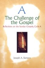 CHALLENGE OF THE GOSPEL, CYCLE A<br>(Please choose Sales Catalog for Shipping Charge)