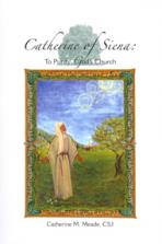 CATHERINE OF SIENA<br>To Purify God's Church<br>(Please choose Sales Catalog for Shipping Charge)