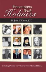 ENCOUNTERS WITH HOLINESS